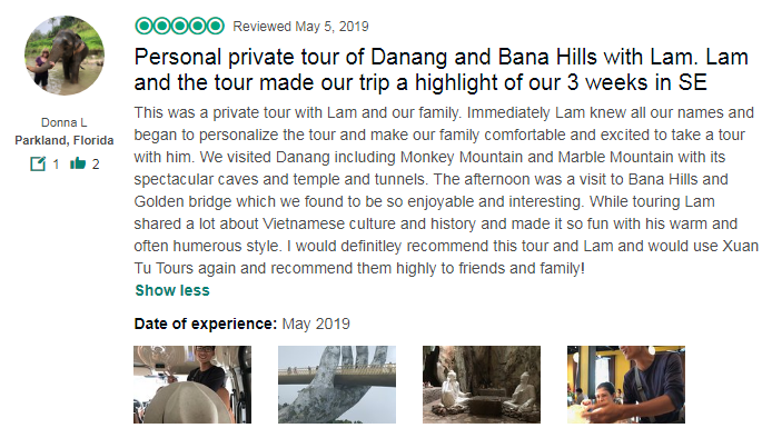 Personal private tour of Danang and Bana Hills with Lam. Lam and the tour made our trip a highlight of our 3 weeks in SE